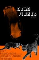 Dead Fibres